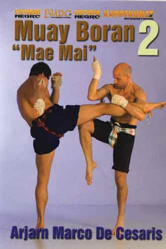Muay Thai Boran #2 Mae Mai