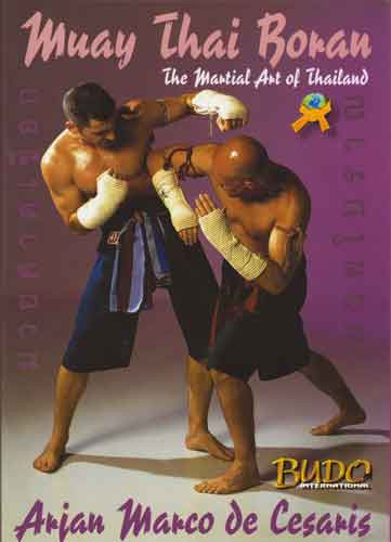 Muay Thai Boran: The Martial Art of Thailand