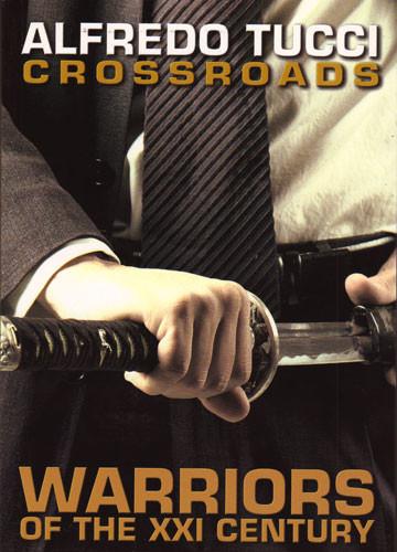 Cross Roads: Warriors of the XXl Century