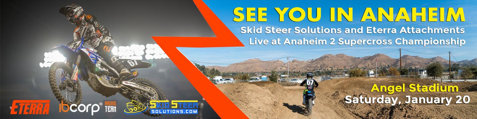 Skid Steer Solutions Anaheim 2 Supercross