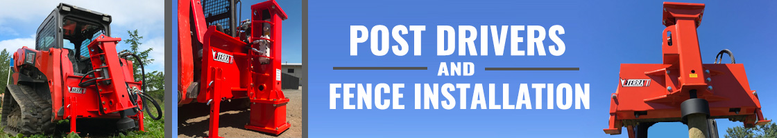 Wide selection of post drivers and fence instalers for Skid Steer Loaders