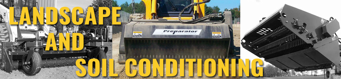Essential tools and attachments for preparing and conditioning soil with your skid steer loader