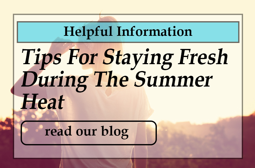tips-for-staying-fresh-during-the-summer-heat.jpg