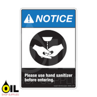 Please Use Hand Sanitizer Before Entering - NOTICE - Vertical Safety Sign