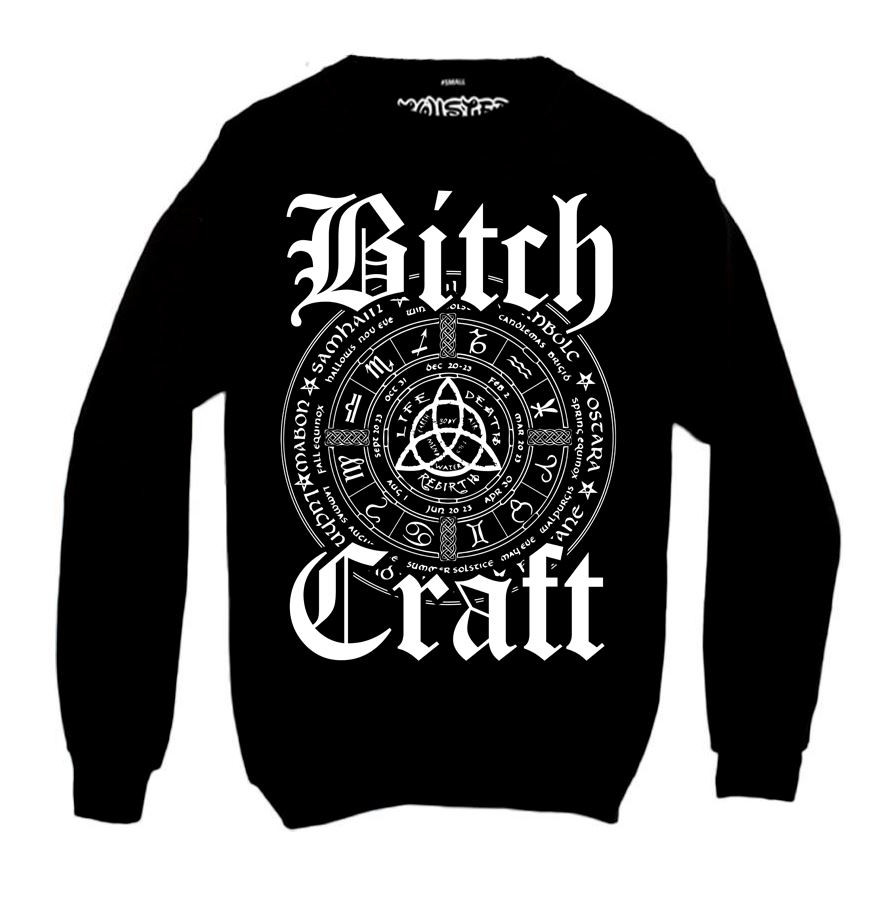 Bitch Craft Sweatshirt