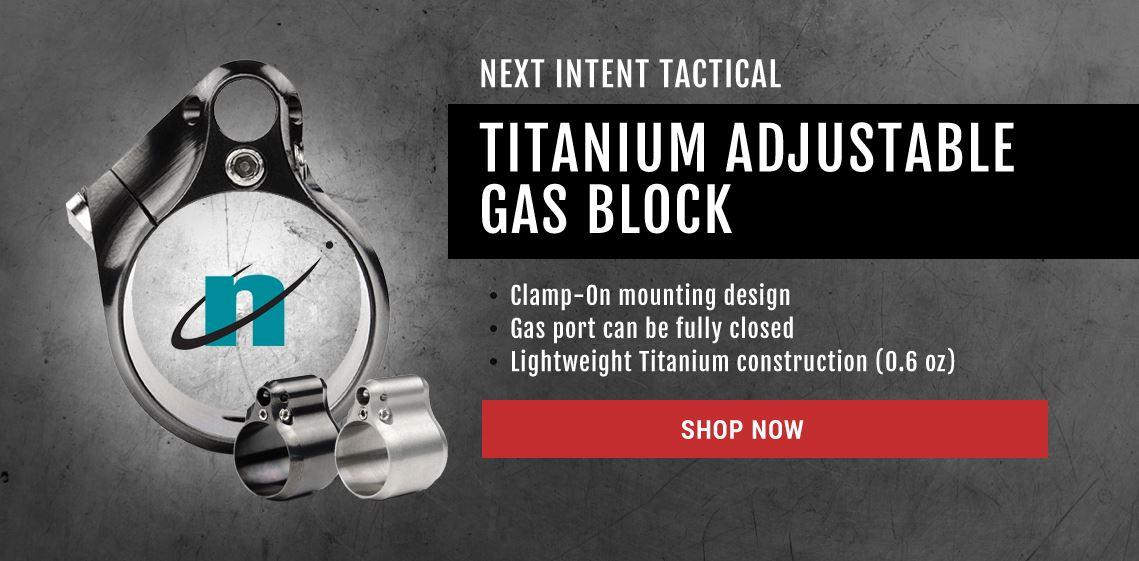 Next Intent Titanium Gas Block