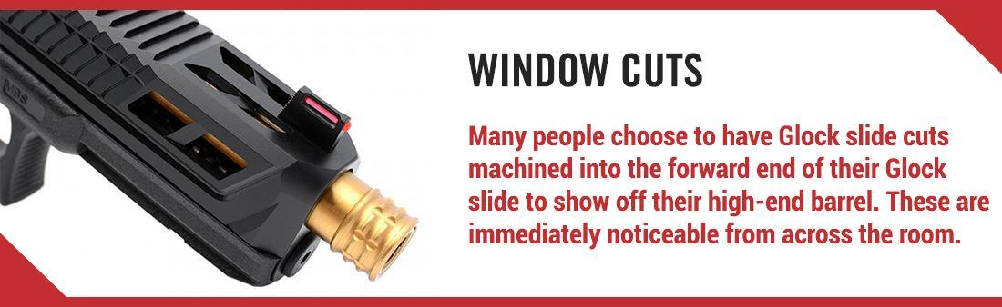 Window Cuts on Glock Slide