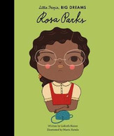Little People Big Dreams Rosa Parks