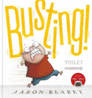 Busting! - By Aaron Blabey