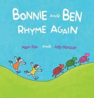 Bonnie and Ben Rhyme Again - By Mem Fox