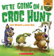 We're Going On a Croc Hunt PB +CD - By Laine Mitchell, Jay Lagaaia (Performed by), Louis Shea (Illustrator)