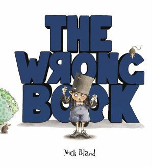 The Wrong Book - By Nick Bland