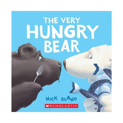 The Very Hungry Bear - By Nick Bland