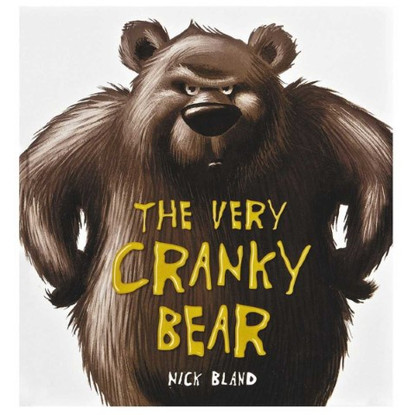 The Very Cranky Bear - By Nick Bland