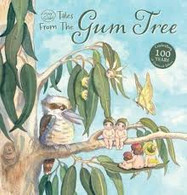 Tales From Gum Tree - By May Gibbs
