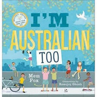 I'm Australian Too +  Poster - By Mem Fox
