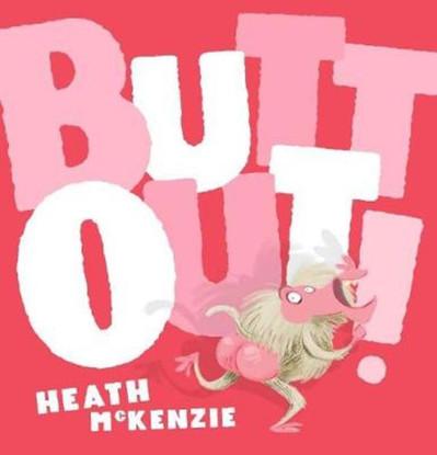 Butt Out! - By Heath Mckenzie