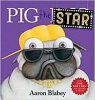 Pig the Star - By Aaron Blabley