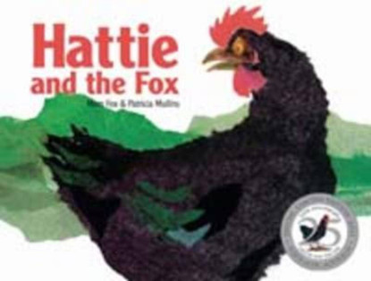 Hattie and the Fox - By Mem Fox