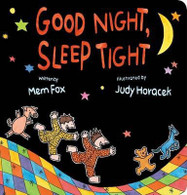 Good Night, Sleep Tight - By Mem Fox, Judy Horacek (Illustrator)