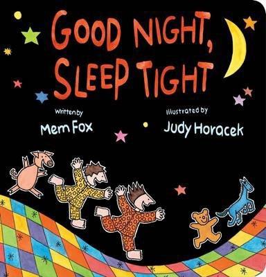 Good Night, Sleep Tight - By Mem Fox, Judy Horacek (Illustrator)