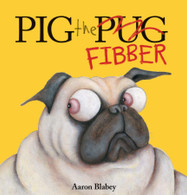 Pig the Fibber - Aaron Blabley
