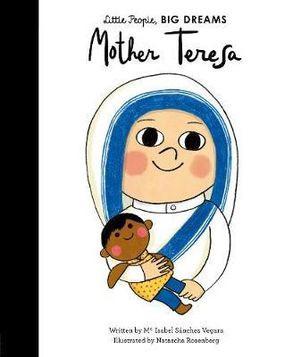Little People Big Dreams - Mother Teresa
