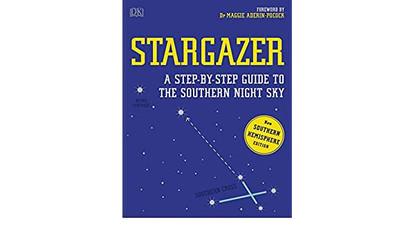 Stargazer - A Step-by-step Guide to the Southern Night Sky - By DK Australia