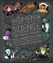 Women in Science - By Rachel Ignotofsky
