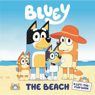 Bluey: The Beach: A Lift-The-Flap Book By: Bluey