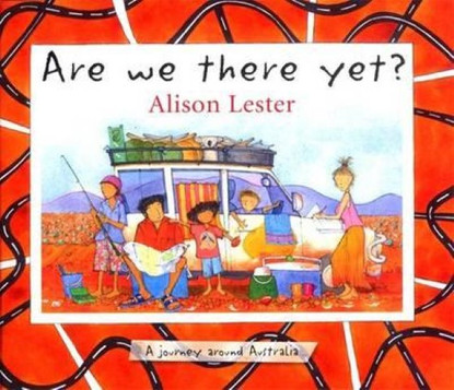 Are We There Yet ? By Allison Lester