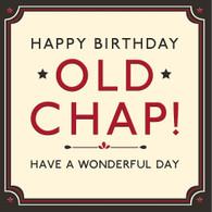 Happy Birthday Old Chap Card -  Hotchpotch London