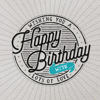 Wishing you a Happy Birthday Card -  Hotchpotch London
