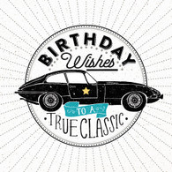 To a True Classic - Car Happy Birthday Card -  Hotchpotch London