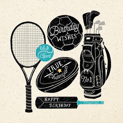 Sports Gear - Old Sport -  Happy Birthday Card -  Hotchpotch London