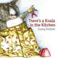 There's a Koala in the Kitchen - Conny Fechner