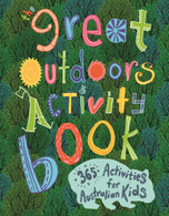 The Great Outdoors Activity Book - 365 Activities for Australian Kids