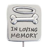 In Loving Memory Pet Memorial Garden Stake
