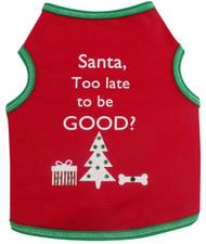 Tank Top   Santa, Too Late To Be Good ?