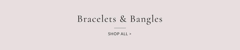 Bracelets & Bangles - Shop Bracelets