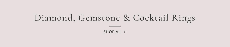 Diamond Gemstone & Cocktail Rings