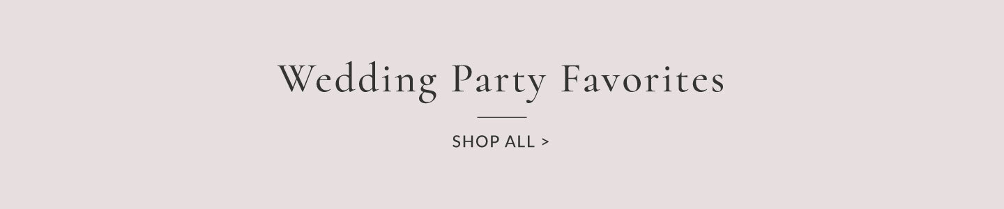 Shop Wedding Party Jewelry Favorites
