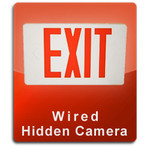 Exit Sign Wired Series Hidden Nanny Camera  -  EXIT-WIRED