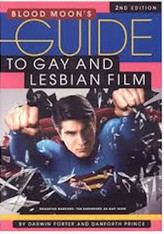 Blood Moon's Guide to Gay & Lesbian Film (2nd Edition)