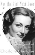Not the Girl Next Door : Joan Crawford