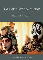 Farewell My Concubine (A Queer Film Classic)