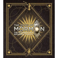 The Book of Mormon : The Testament of a Broadway Musical