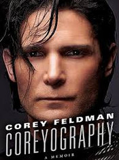 Corey Feldman : Coreyography - A Memoir
