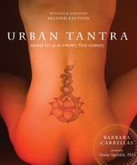 Urban Tantra : Sacred Sex for the Twenty First Century (Second Edition)