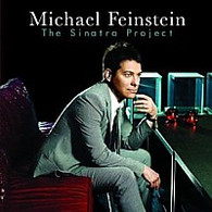 Michael Feinstein : The Sinatra Project CD